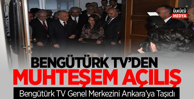 BengüTürk TV'den Ankara'da Muhteşem Açılış
