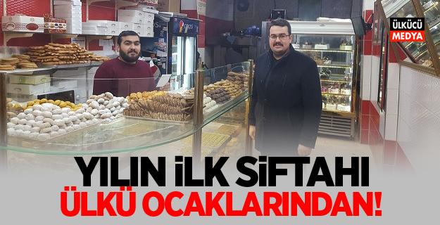 YILIN İLK SİFTAHI OSMANİYE ÜLKÜ OCAKLARINDAN!