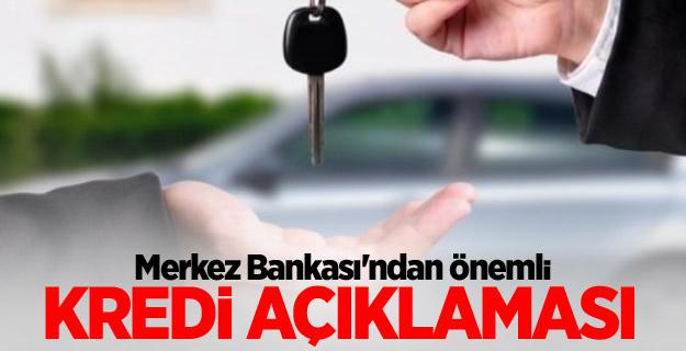 Merkez Bankası'ndan önemli kredi açıklaması!