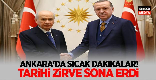 Ankara'da sıcak dakikalar! Tarihi zirve sona erdi