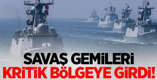 Savaş gemileri kritik bölgeye girdi! Sert tepki...