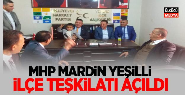 MHP Mardin Yeşilli ilçe Teşkilatı açıldı