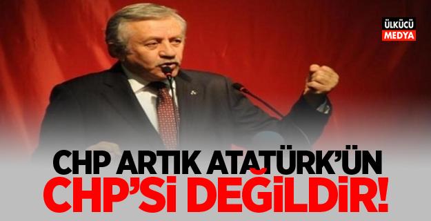 MHP'li Celal Adan: CHP artık Atatürk'ün CHP'si değildir.