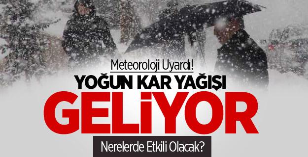 Meteoroloji Uyardı! Yoğun Kar Yağışı Geliyor
