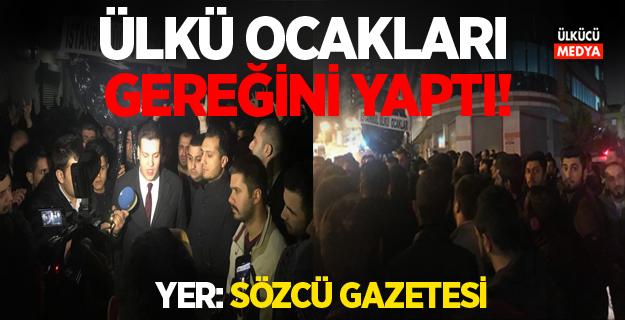 Ülkü Ocakları gereğini yaptı! Sözcü Gazetesi'ne Gece yarısı uyarısı..