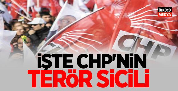 Atatürk'ün partisi bakın ne hallerde! İşte CHP'nin terör sicili