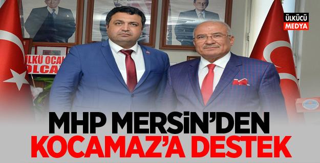 MHP Mersin'den Kocamaz'a destek