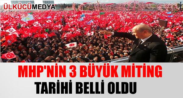 MHP'nin 3 BÜYÜK MİTİNG tarihi belli oldu...