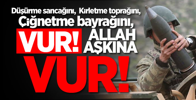 PKK/PYD'li teröristleri vuran mühimmatlar böyle hazırlandı