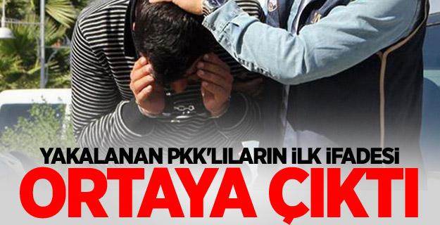 Yakalanan PKK'lıların ilk ifadesi ortaya çıktı