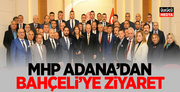 MHP Adana'dan Bahçeli'ye ziyaret.