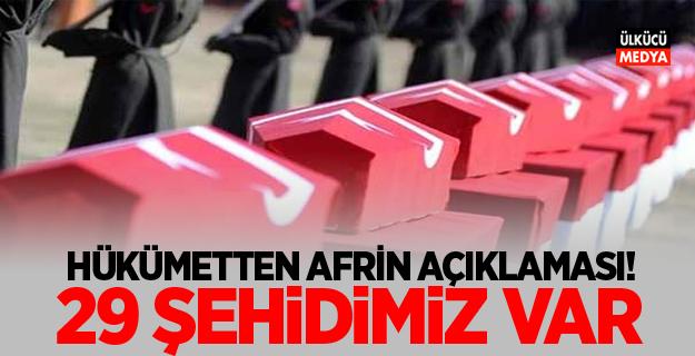 Hükümetten Afrin açıklaması! 29 şehidimiz var