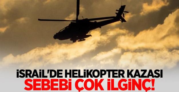 İsrail'de helikopter kazası: Sebebi çok ilginç...