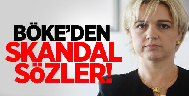 CHP'li Böke'den skandal açıklama!