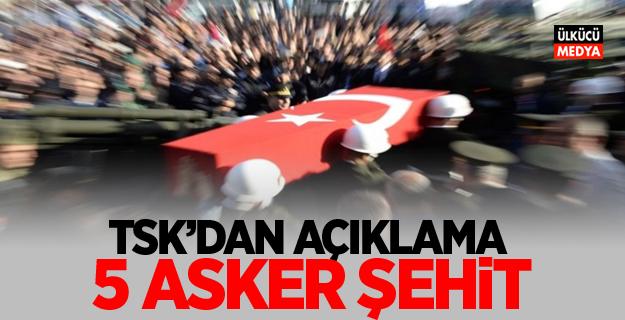 TSK'dan Açıklama: Tank isabet aldı, 5 asker şehit oldu