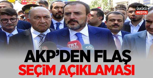 AKP'den flaş seçim açıklaması