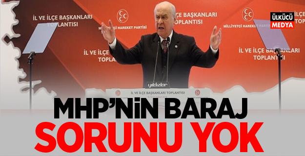 Devlet Bahçeli: MHP'nin baraj sorunu yok