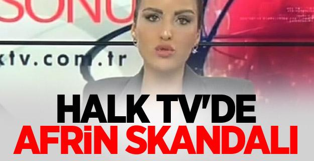 Halk TV'de Afrin skandalı