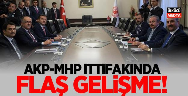 AKP-MHP ittifakında flaş gelişme!