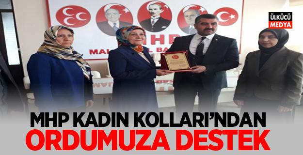 MHP KADIN KOLLARI'NDAN ORDUMUZA DESTEK