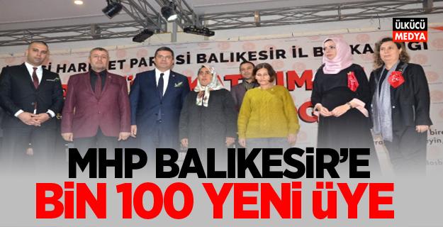 MHP Balıkesir'e Bin 100 Yeni Üye Katıldı