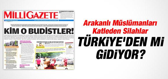 """""""ARAKANLILARI VURAN SİLAHLAR TÜRKİYE'DEN"""" DEDİ"""