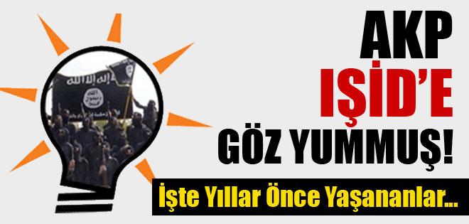 AKP IŞİD TERÖR ÖRĞÜTÜNE GÖZ YUMMUŞ !