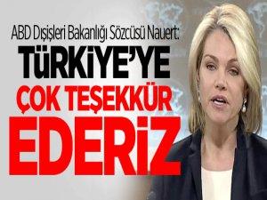 ABD Dışişleri Bakanlığı'ndan Türkiye'ye teşekkür