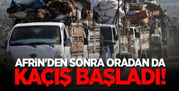Afrin'den sonra oradan da kaçış başladı!