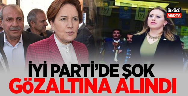 İYİ Parti'de şok gözaltına Alındı