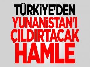 Türkiye'den Yunanistan'ı çıldırtacak hamle