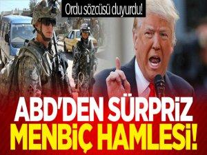 Ordu sözcüsü duyurdu! ABD'den sürpriz Menbiç hamlesi!