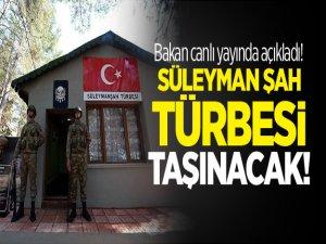 Bakan canlı yayında açıkladı! Süleyman Şah Türbesi taşınacak!
