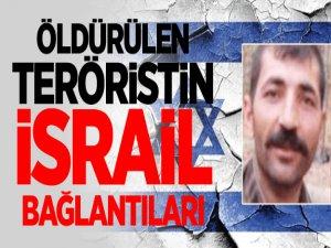 Öldürülen teröristin İsrail bağlantıları