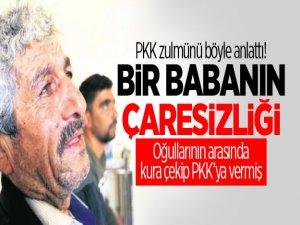 PKK zulmünü böyle anlattı! Bir babanın çaresizliği