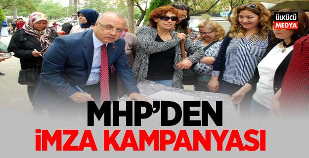 MHP'den İmza Kampanyası