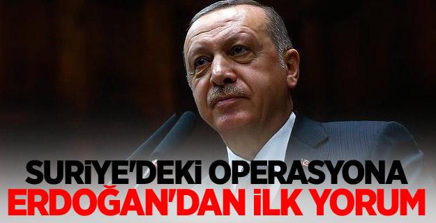 """Cumhurbaşkanı Erdoğan: """"Operasyonu doğru buluyoruz."""""""