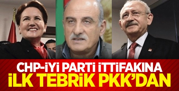 CHP-İyi Parti ittifakına ilk tebrik PKK'dan
