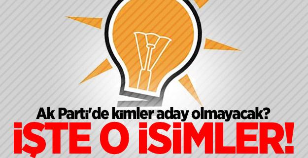 AK Parti'de bu isimler 24 Haziran'da aday olmayacak!
