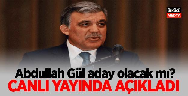 İşte Abdullah Gül'ün 'adaylık' açıklaması