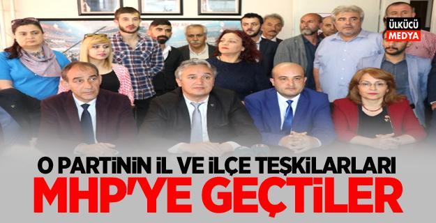 O Parti'nin İl ve İlçe Teşkilatları, MHP'ye Geçtiler