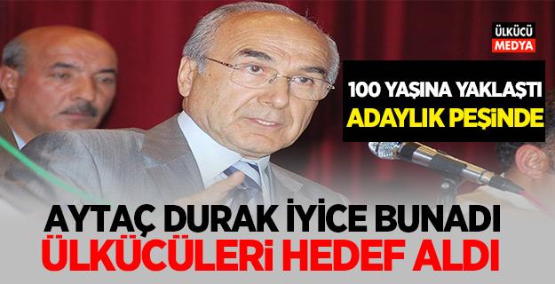 100 yaşına yaklaşan Aytaç Durak Bunadı! Ülkücüleri Hedef aldı..