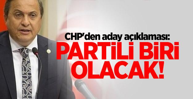 CHP'den aday açıklaması: Partili biri olacak!