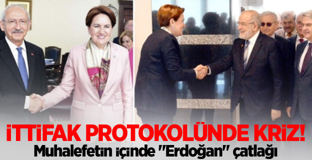 """Muhalefetin içinde """"Erdoğan"""" çatlağı"""
