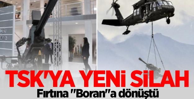 """TSK'ya yeni silah... Fırtına """"Boran""""a dönüştü"""