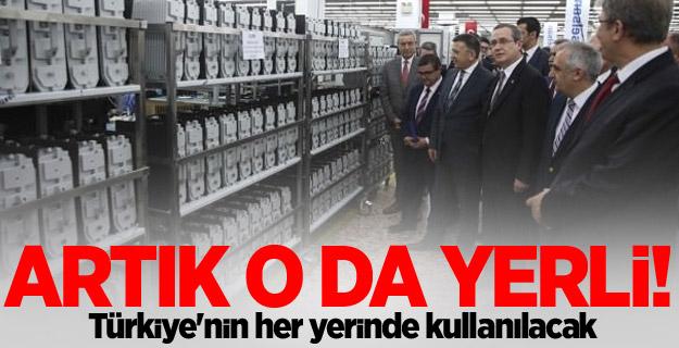 Artık yerli! Türkiye'nin her yerinde kullanılacak
