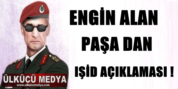ENGİN ALAN'DAN IŞİD AÇIKLAMASI !