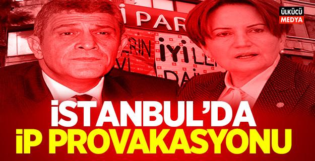 İstanbul'da İP Provakasyonu