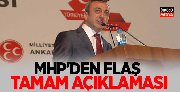 """MHP'den Flaş """"tamam"""" açıklaması"""