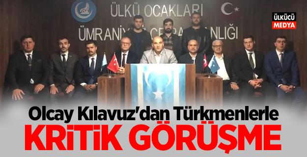 Olcay Kılavuz'dan Türkmenlerle KRİTİK GÖRÜŞME